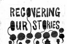 Recovering Our Stories, by Glenn Hustler