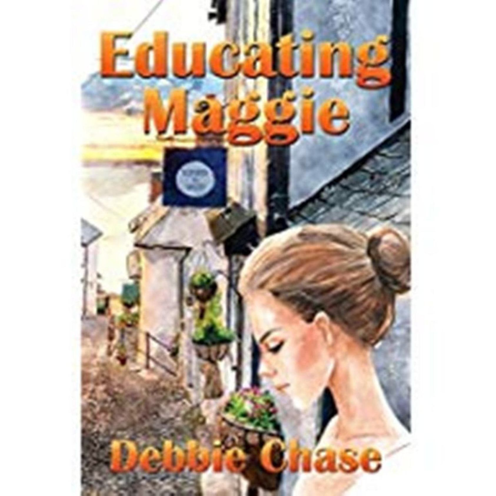 Educating Maggie by Debbie Chase