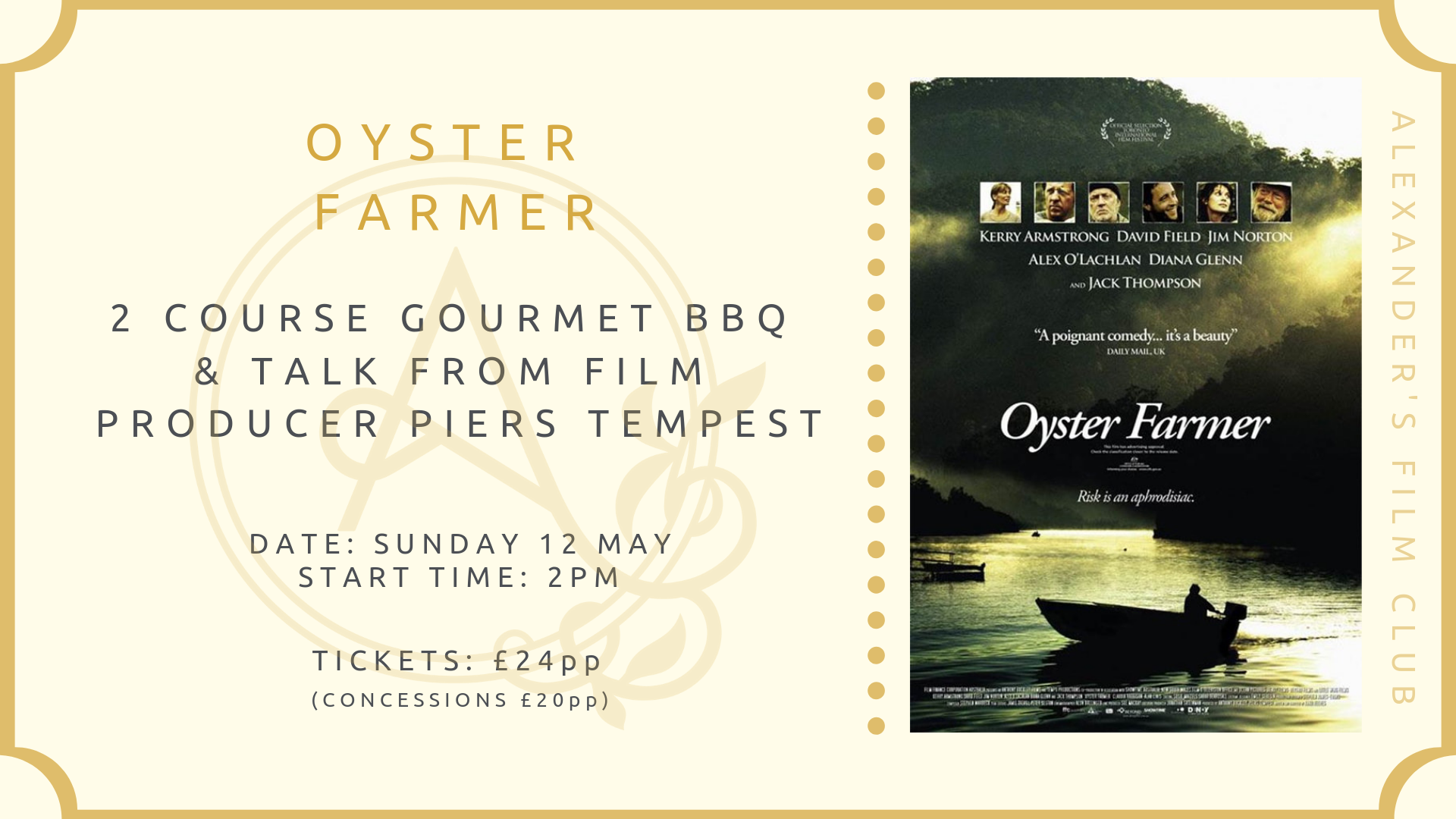 The Alexander's Film Club - 'Oyster Farmer' Screening, Gourmet BBQ & Introduction from Film Producer Piers Tempest